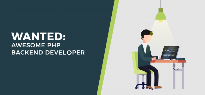 Wanted: Awesome PHP Backend Developer!