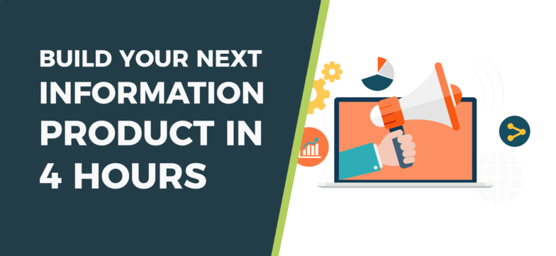 How To Build Your Next Information Product In 4 Hours