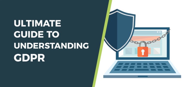 The Ultimate Guide to Understanding GDPR